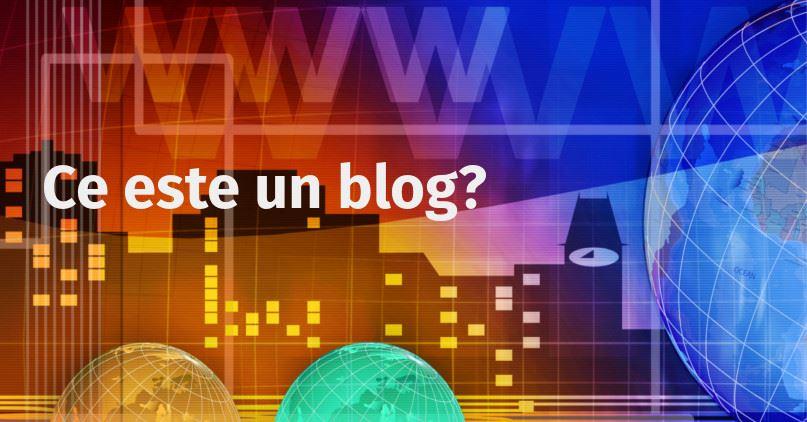ce este un blog