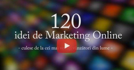 Strategii de marketing – 120 idei de marketing online culese de la cei mai vestiti vanzatori din lume