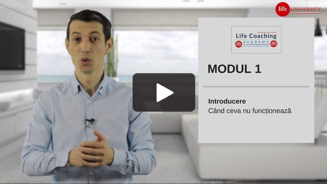 life coaching - modulul 1