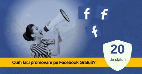 Promovare pe Facebook – 20 de trucuri pentru promovare GRATUITA pe Facebook