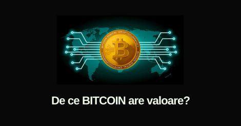 De ce bitcoin are valoare?