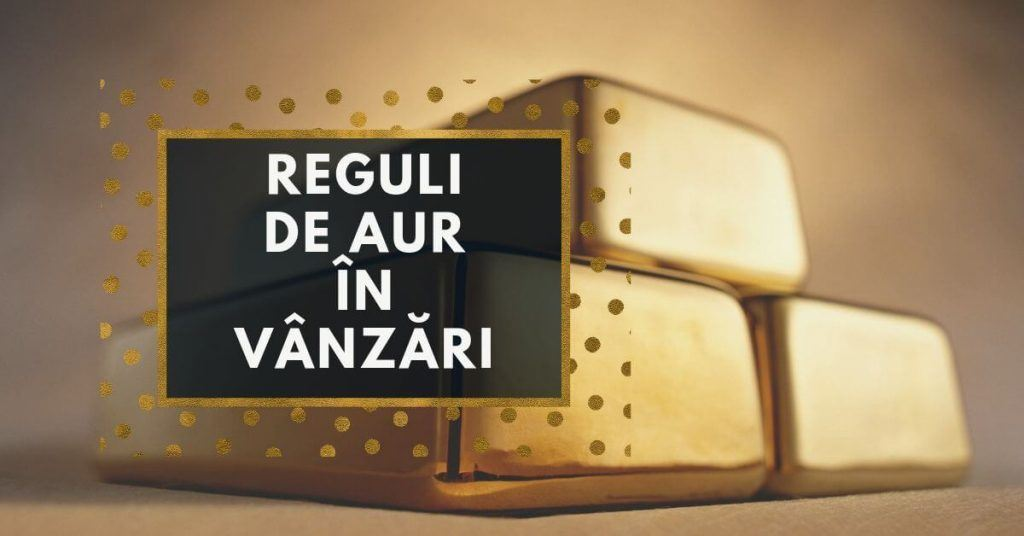 reguli de aur in vanzari