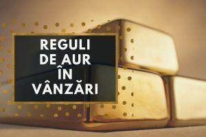 13 reguli de aur in vanzari