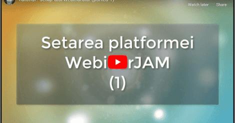 Tutorial WebinarJam (cum setezi un webinar?)
