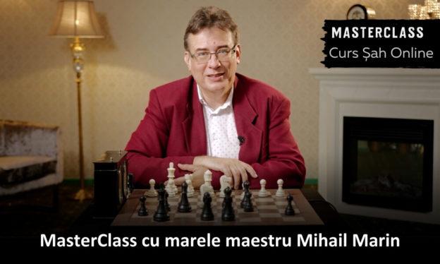 Curs Sah Online Mihail Marin
